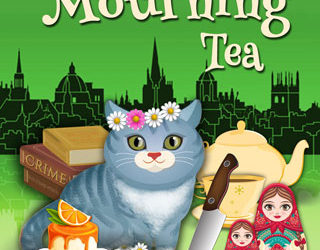 NEW RELEASE: Muffins and Mourning Tea (Oxford Tearoom Mysteries #5)