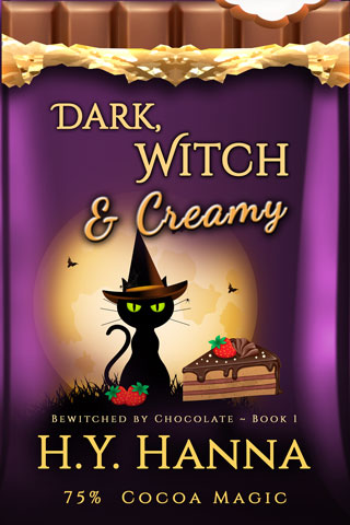 Dark, Witch & Creamy (BEWITCHED BY CHOCOLATE Mysteries ~ Book 1)